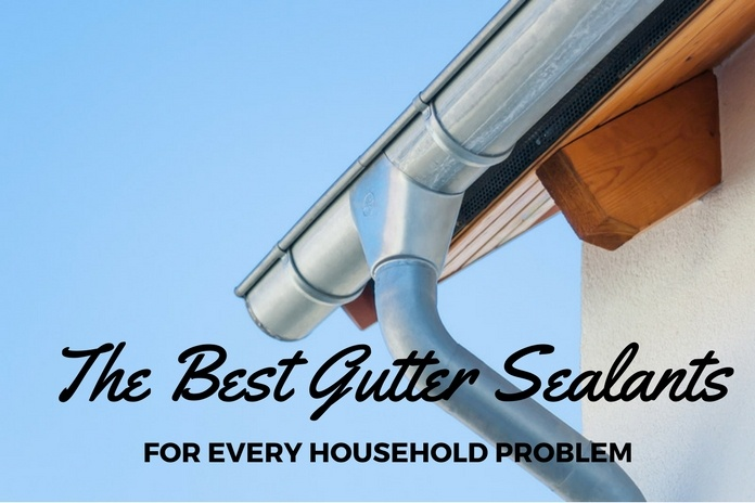 best gutter sealant